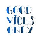 Gute Stimmung nur - Blau von Corey Paige Designs