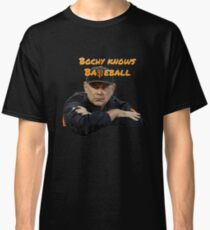 Bochy Knows Baseball (Dark Version) Classic T-Shirt
