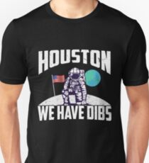 Houston We Have Dibs Apollo 11 50th Anniversary Moon Landing 1969 Slim Fit T-Shirt