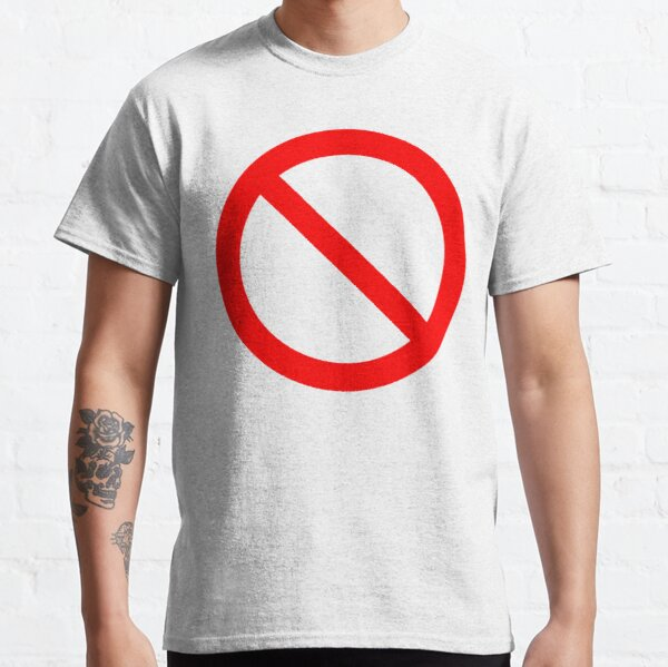 PAS de symbole. Interdiction, signe, interdit. EN ROUGE. T-shirt classique