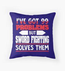 I've Got 99 Problems but Sword Fighting Solves Them Bodenkissen