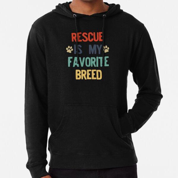 My Favorite Breed is Rescued Pullover Hoodie Sweatshirt Mens Slim Fit Graphic