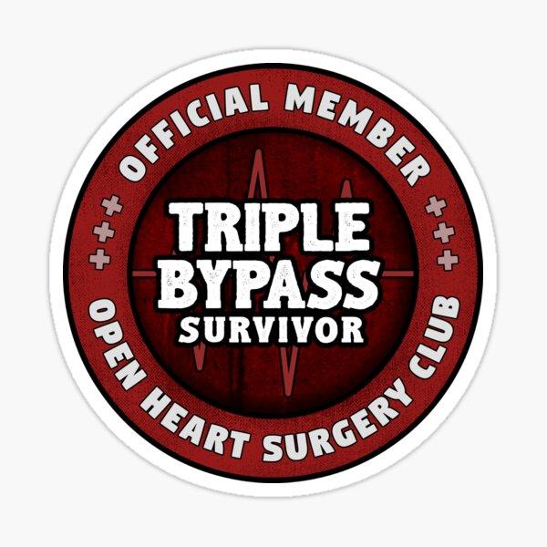 Triple Heart Bypass Survivor Open Heart Surgery Recuperación Regalo Pegatina