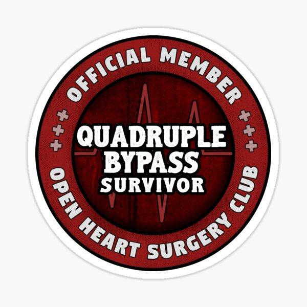Quadruple Heart Bypass Survivor Open Heart Surgery Recovery Gift Pegatina