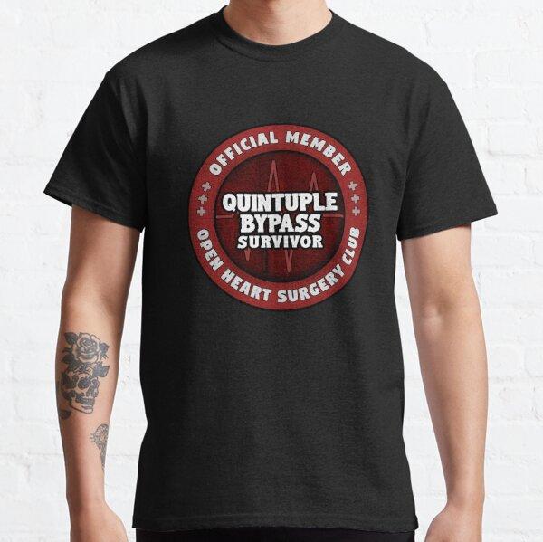 Quintuple Heart Bypass Survivor Open Heart Surgery Recuperación Regalo Camiseta clásica