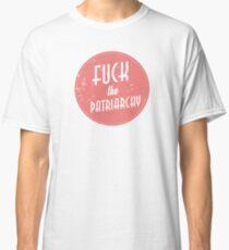 Fuck The Patriarchy Feminist Sticker Classic T-Shirt