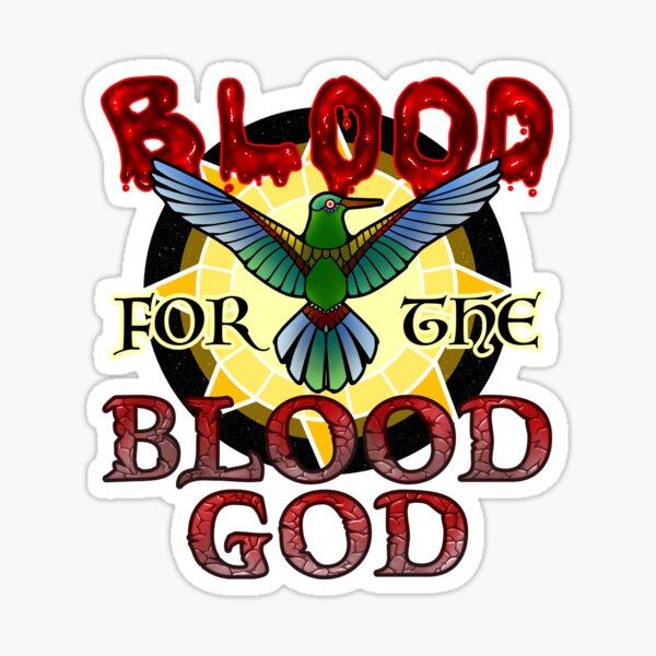 Du sang pour le dieu du sang Sticker