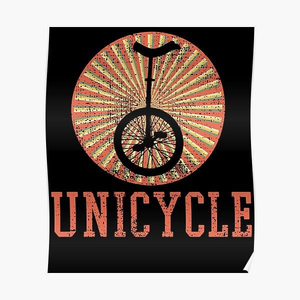 Unicycle Unicycle Unicycle Poster