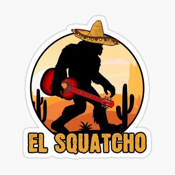 El Squatcho Mexican Sasquatch Bigfoot Sticker