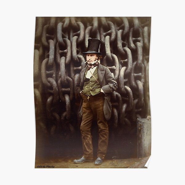 ISAMBARD KINGDOM BRUNEL ART PHOTO PRINT POSTER GIFT QUOTE