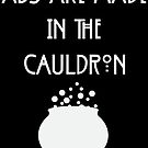 Abs are made in the cauldron  by liftcraft