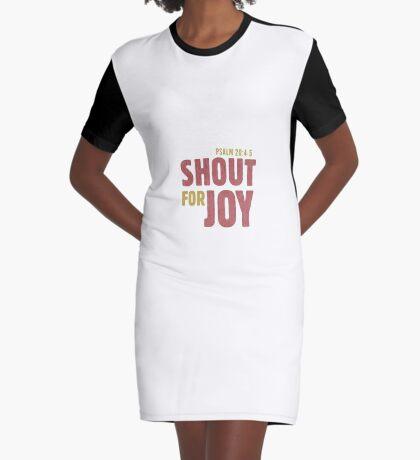 Shout for joy - Psalm 20:4-5 Graphic T-Shirt Dress
