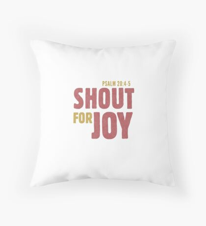 Shout for joy - Psalm 20:4-5 Floor Pillow