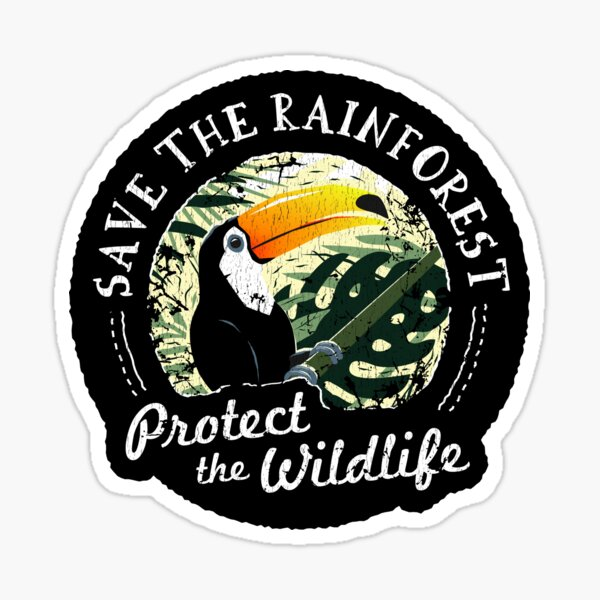 Save The Rainforest, Protect The Wildlife - Toucan Sticker