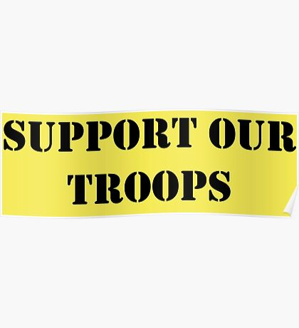 Support Our Troops - July 4th - U.S. Military Poster