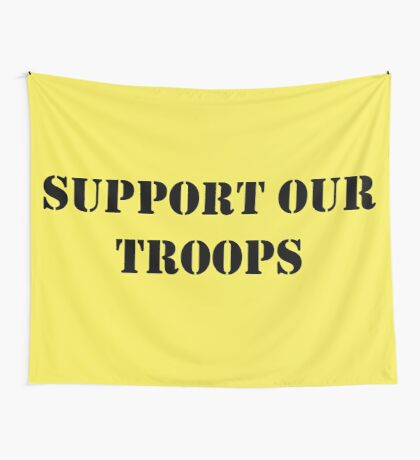 Support Our Troops - July 4th - U.S. Military Wall Tapestry