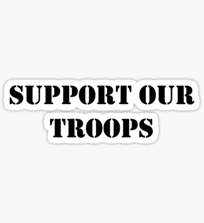 Support Our Troops - July 4th - U.S. Military Sticker