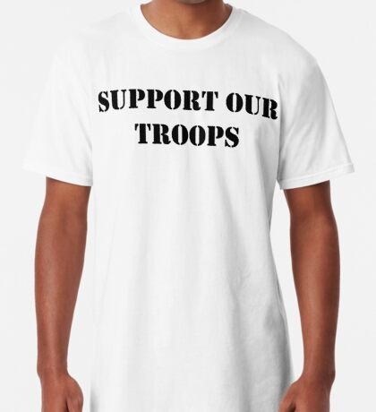 Support Our Troops - July 4th - U.S. Military Long T-Shirt