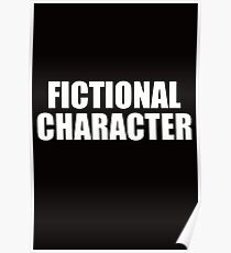 Fictional Character  Poster