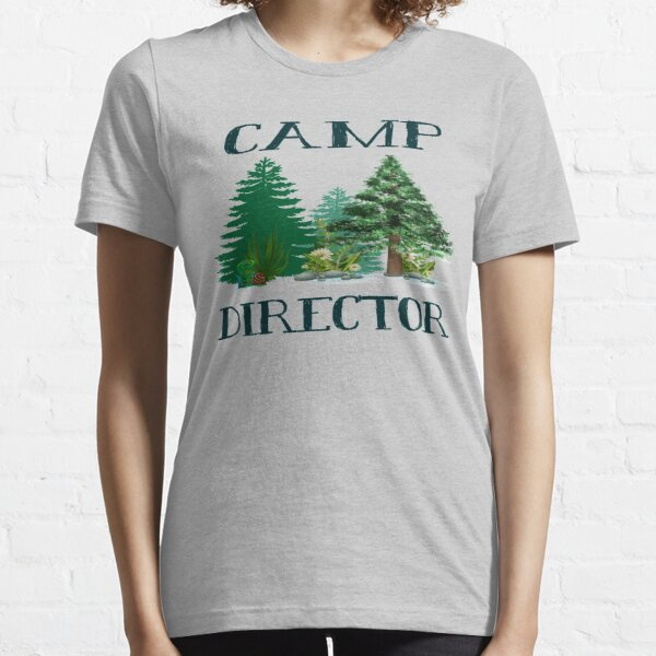 Camp Director Outdoors Camping Mountain Wilderness Adventure Essential T-Shirt