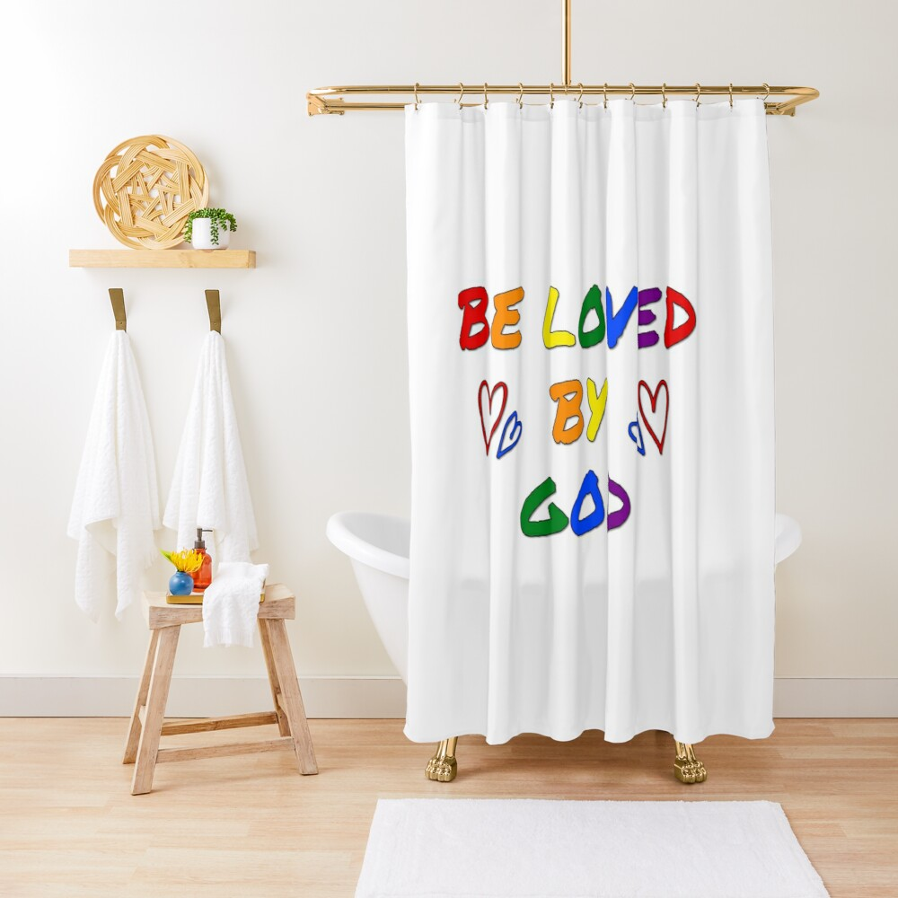 be loved by god pride lgbtq flag Shower Curtain