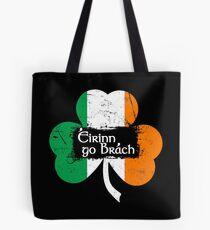 Eirinn Go Brach - Ireland Forever Tote Bag