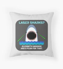 Laser Sharks? Elizabeth Warren has a plan for that. Throw Pillow