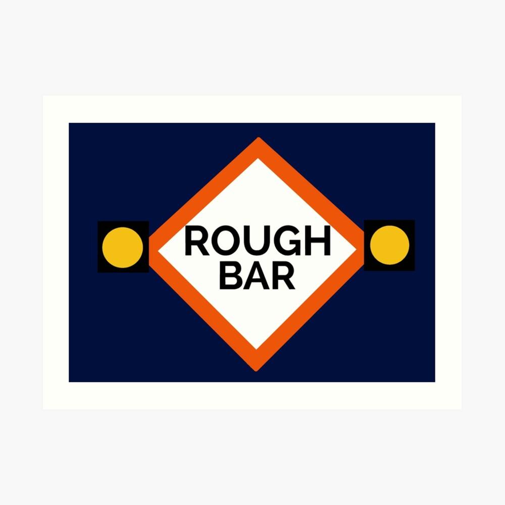 Rough Bar Sign Art Print