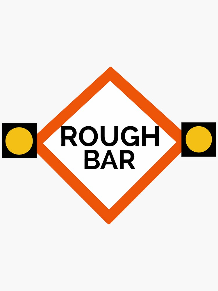 Rough Bar Sign by AlwaysReadyCltv