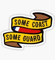 Some Coast, Some Guard Sticker