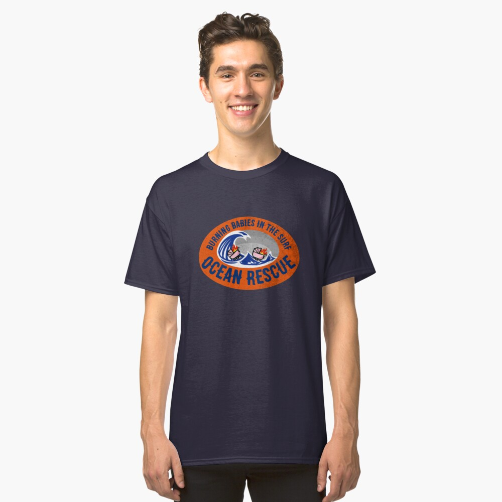 Ocean Rescue Saving Burning Babies in the Surf Classic T-Shirt