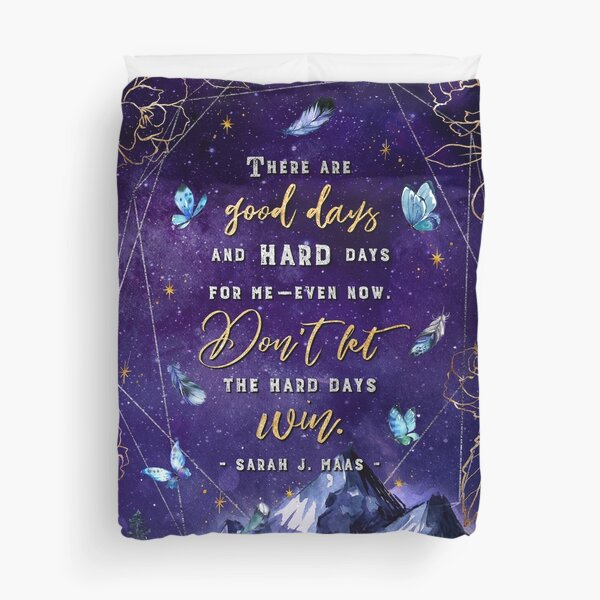 There are good days Duvet Cover
