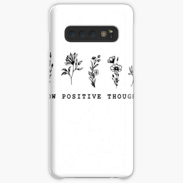 Grow Positive Thoughts T Shirt Samsung Galaxy Snap Case