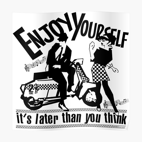 Enjoy yourself Poster