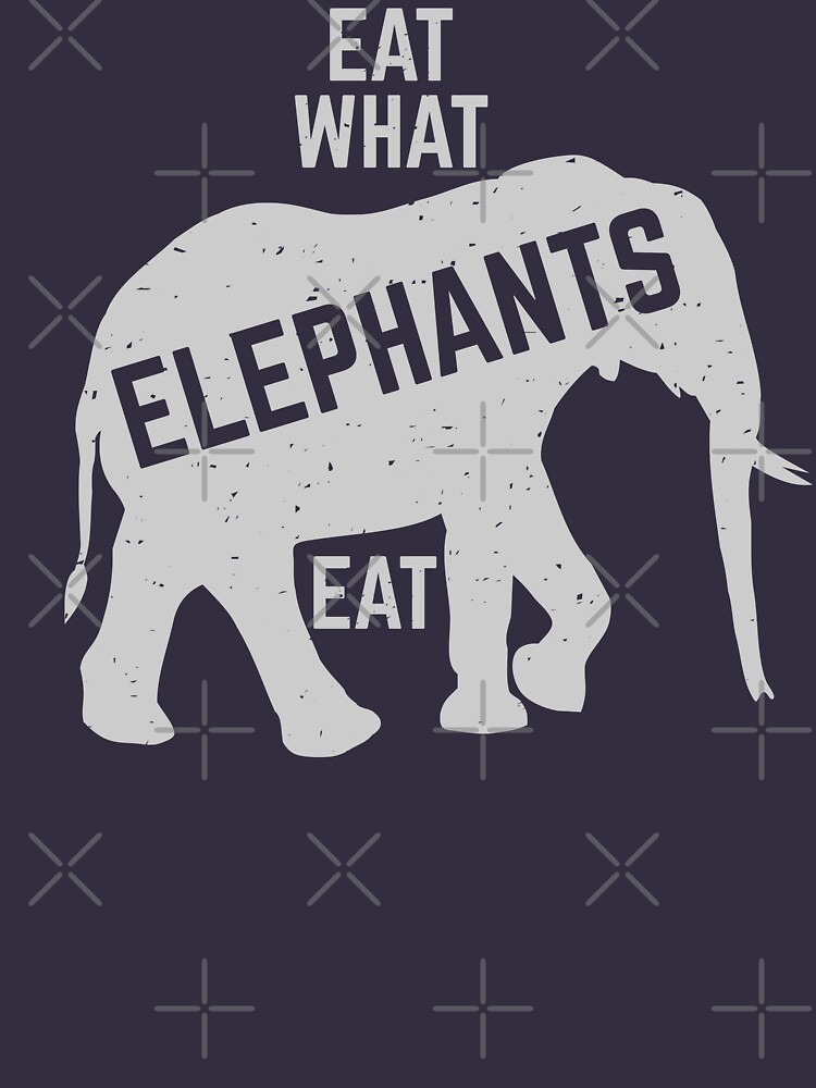 eat what elephants eat by PlantVictorious