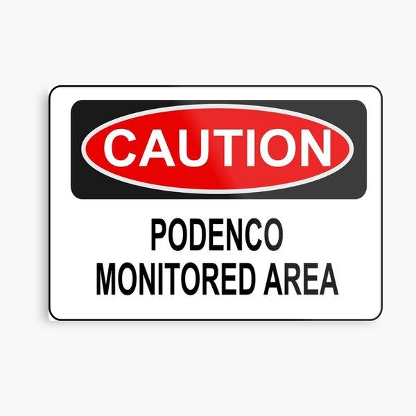 PODENCO AREA by die|site Metallbild