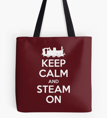 Keep Calm and Steam On Steam Engine #2A Tote Bag