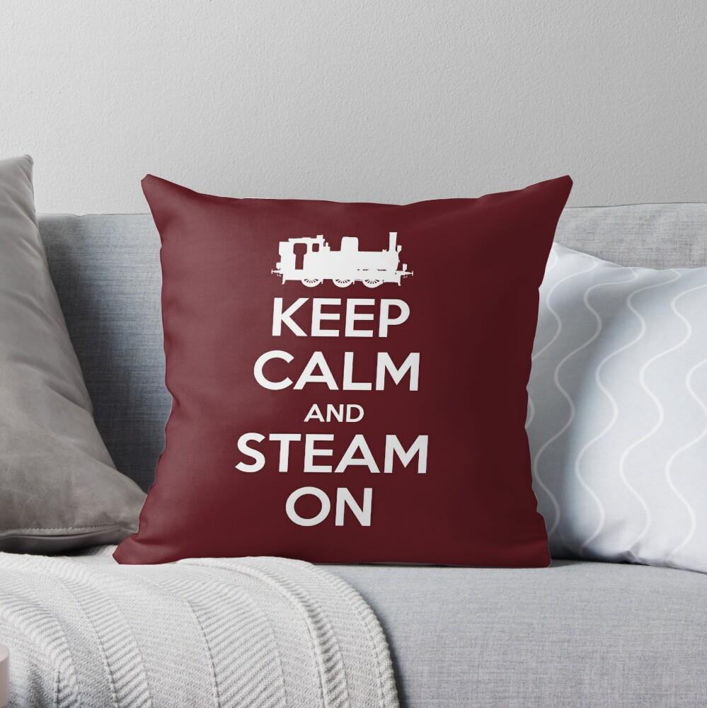 Keep Calm and Steam On Steam Engine #2A Throw Pillow