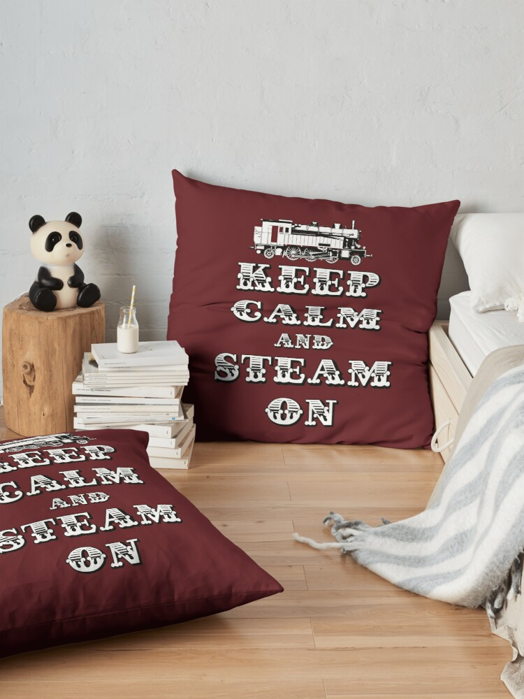 Alternate view of Keep Calm and Steam On Steam Engine #1A Floor Pillow