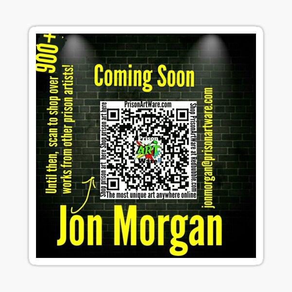 PrisonArtWare.com welcomes its 93rd legacy artist, Jon Morgan. Welcome Jon. Sticker