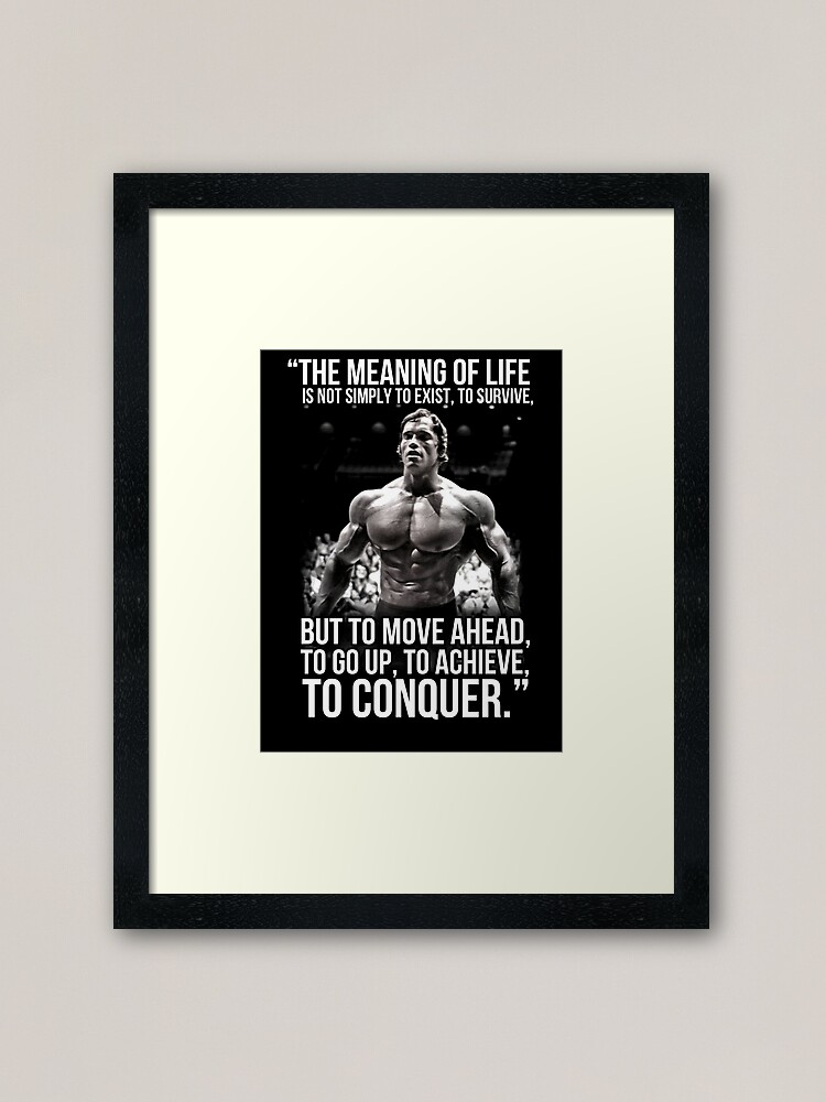 Alternate view of Arnold Schwarzenegger Arnie Conquer Quote Framed Art Print