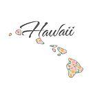 Hawaii State | Blumenrosen-Design von PraiseQuotes