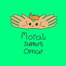 'Moral Support Officer' by Hannah Stringer (Stringer Things) by stringerthings