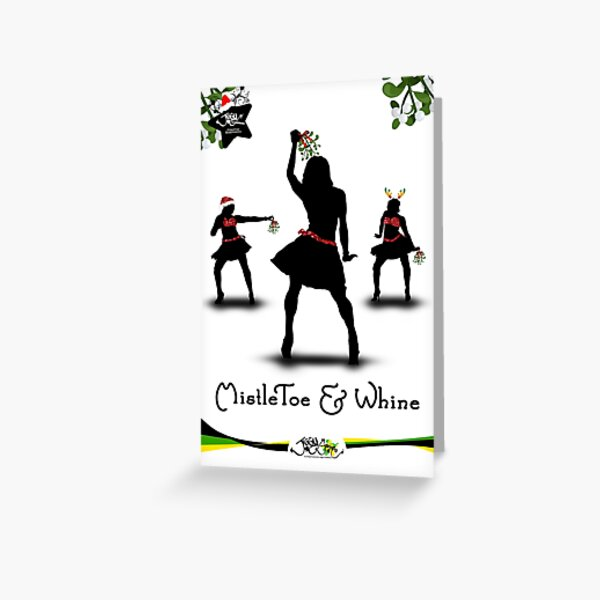 Jiggy Christmas - MistleToe & Whine Greeting Card