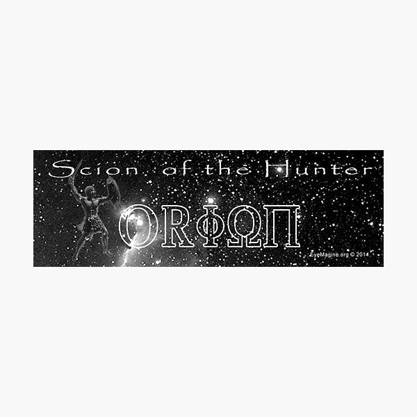 Scion of Orion Photographic Print