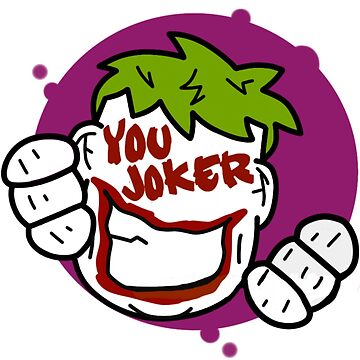 You Joker! by thegeorge