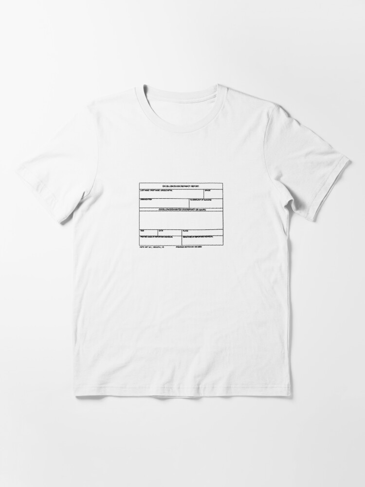 Alternate view of USAF Form 341 - Excellence/Discrepancy Report Essential T-Shirt