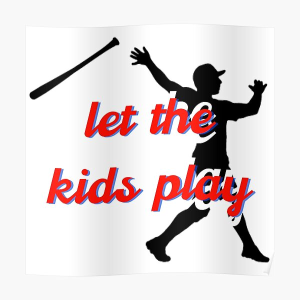 Let the Kids Play Poster