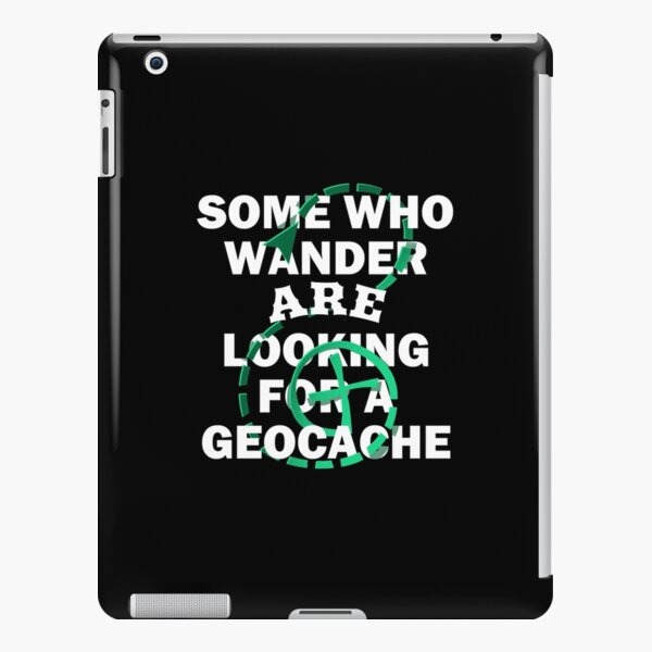 Looking For Geocache Cache Geocaching design iPad Snap Case