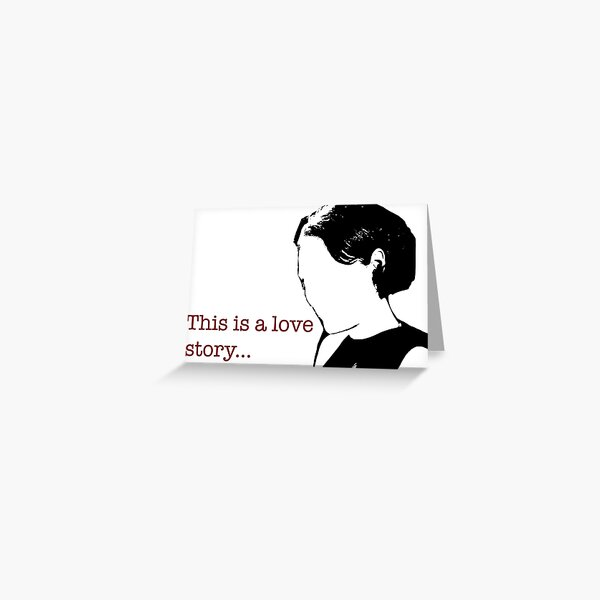 Fleabag Sticker - This is a love story Greeting Card
